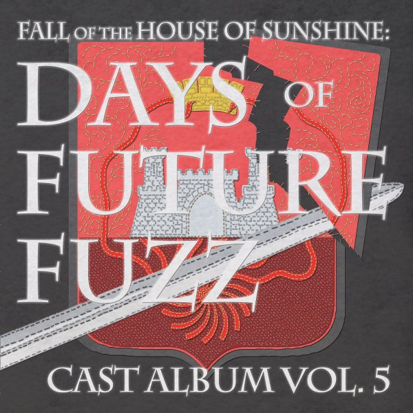 Fall of the House of Sunshine - Days of Future Fuzz Vol. 5