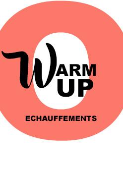 Echauffements/ Warm up