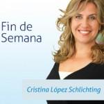 Fin de Semana Cristina Lopez Schlichting