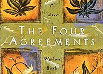 """Book Summary – """"The Four Agreements"""" by Don Miguel Ruiz."""