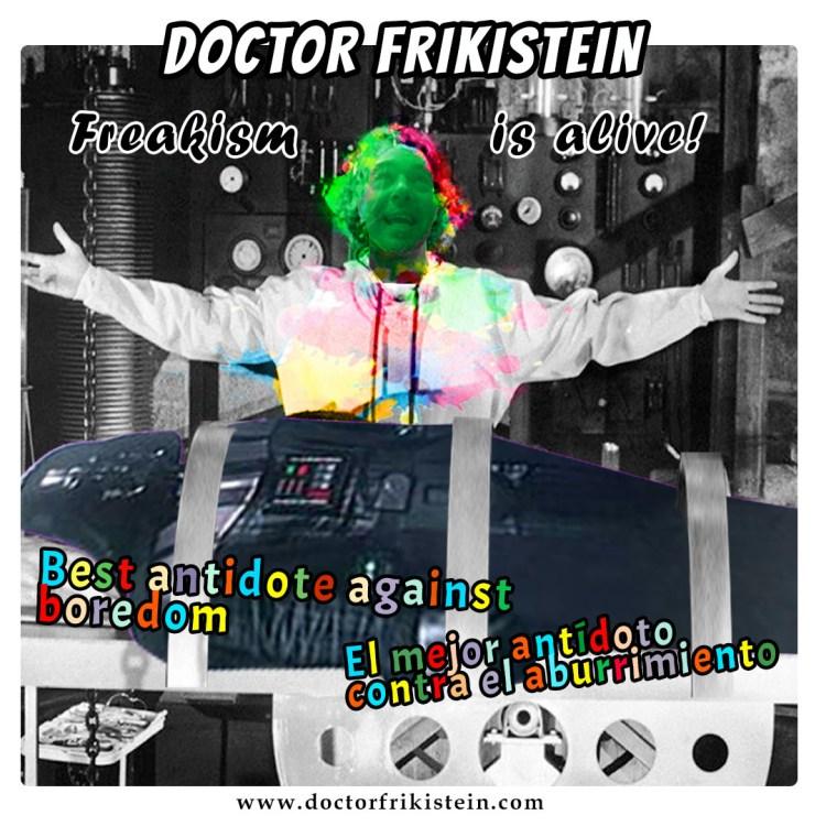 Freakism is alive