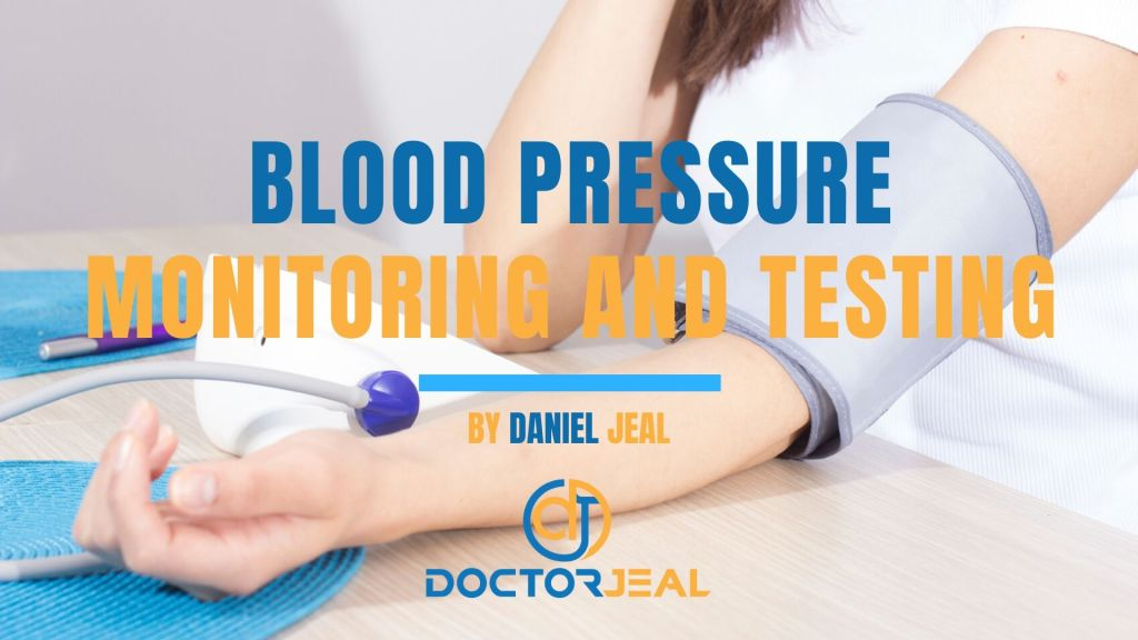 Blood Pressure Monitoring and Testing