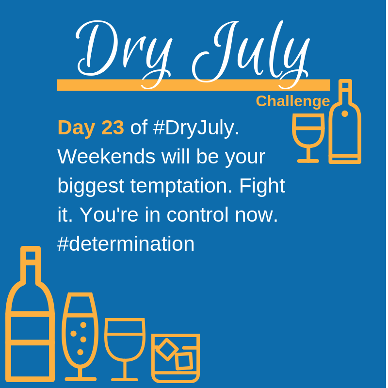 Dry July Challenge Daily Targets Day 23
