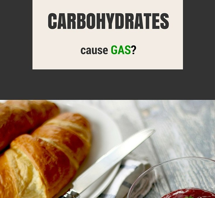 Do Carbohydrates cause you to have more gas?