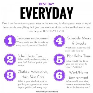Reduce stress by making every day your best day ever!