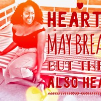 Hearts may break but they also heal