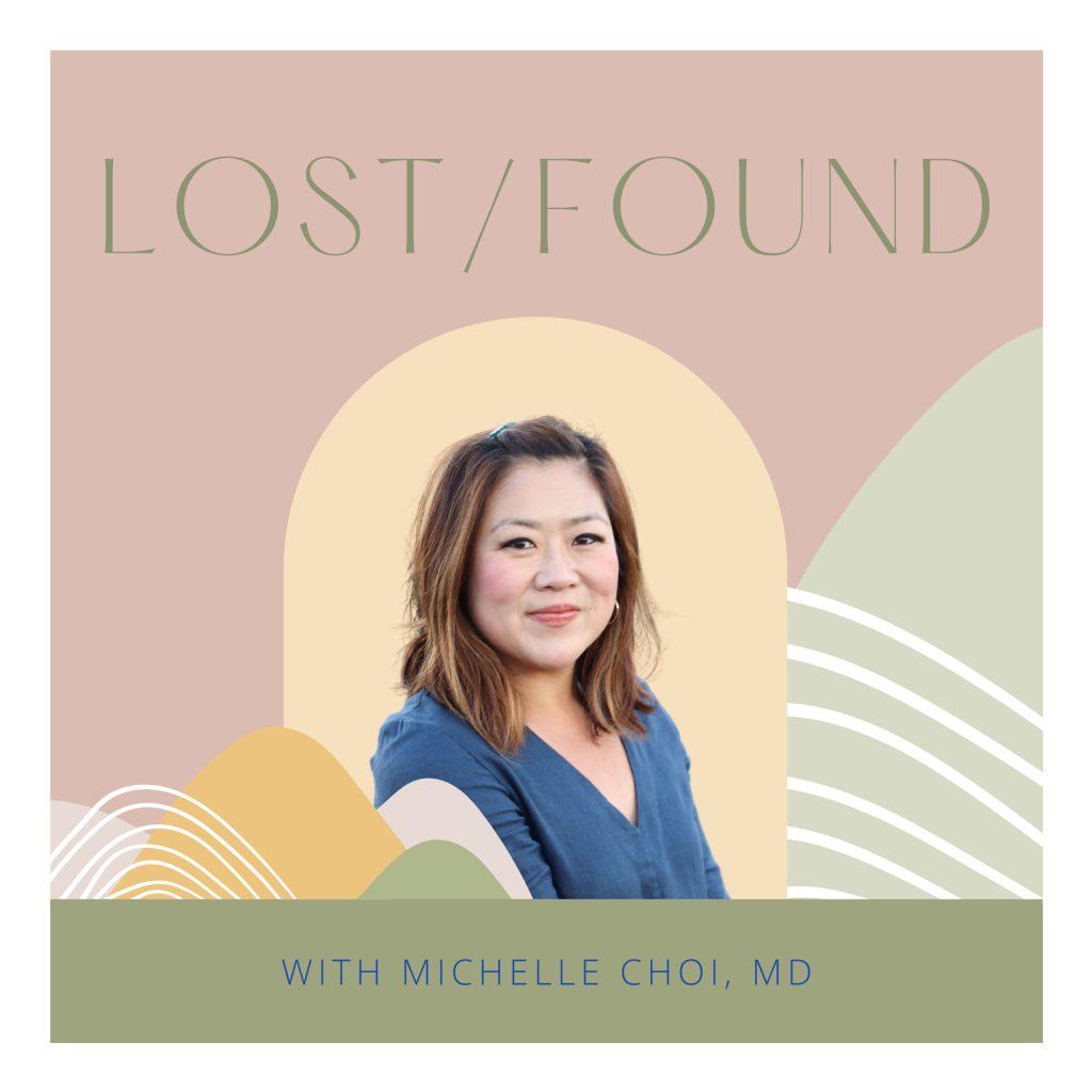 Dr. Michelle Choi, Lost/Found
