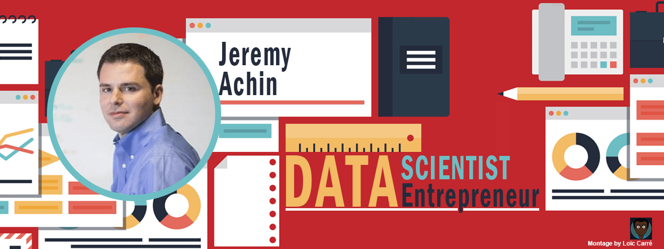 EP26 – Data Scientist :  Jeremy Achin