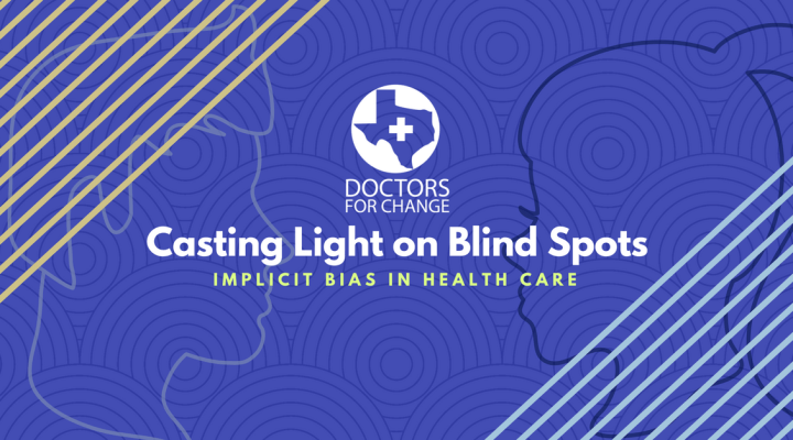 "Mar. 6: ""Casting Light on Blind Spots: Implicit Bias in Health Care"""