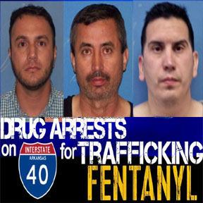 STATE POLICE – Six Million Dollar Illegal Fentanyl Bust In Arkansas