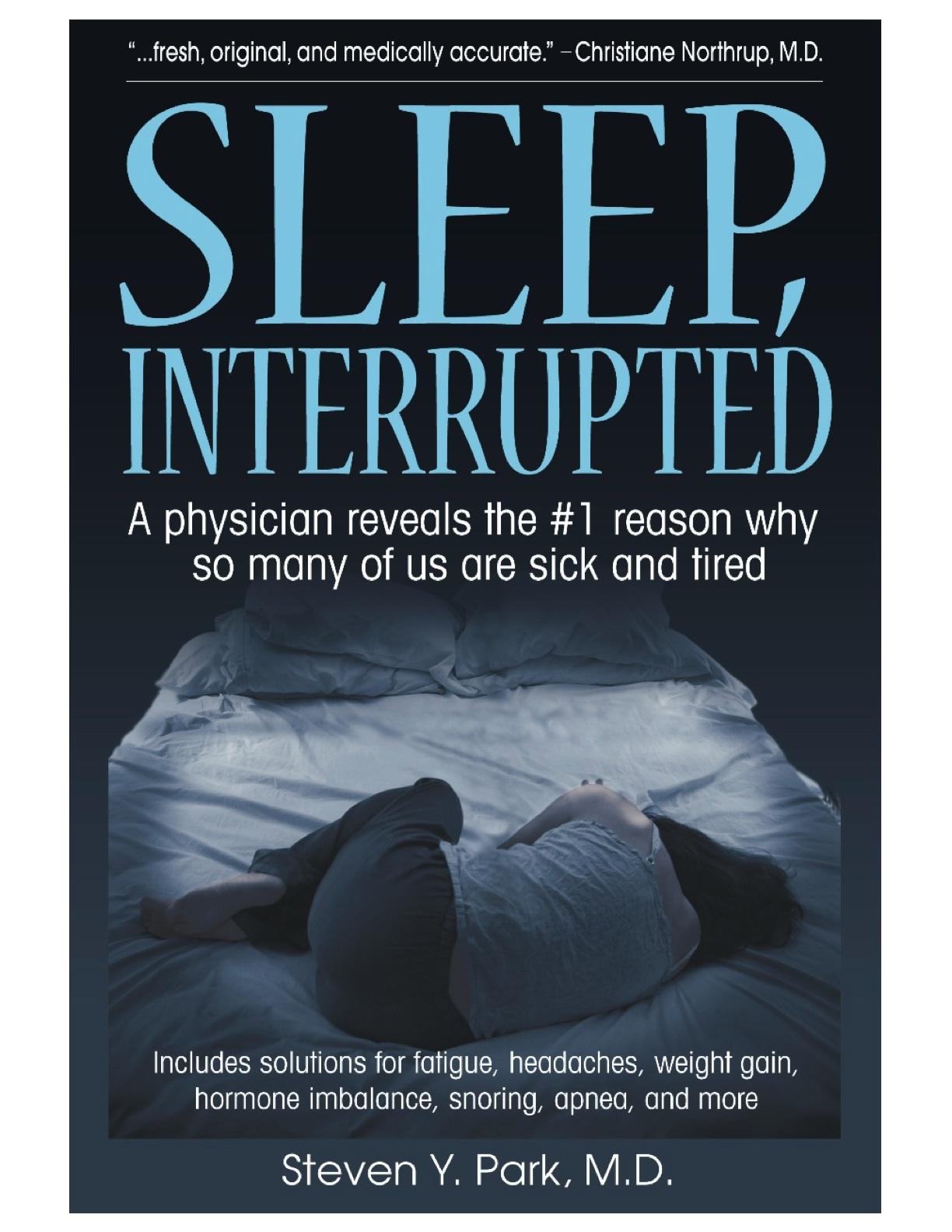 Sleep interrupted ebook doctor steven y park md new york sleep fandeluxe Ebook collections