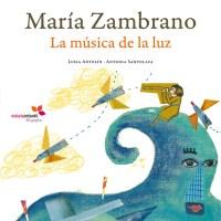 María Zambrano: la música de la luz