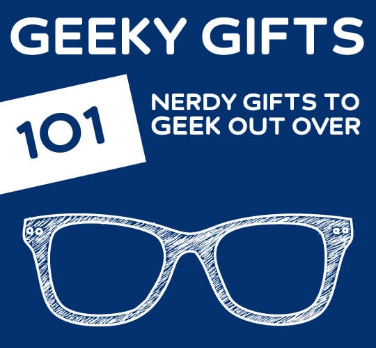 101 Geeky Gifts Every Nerd Will Geek Out Over DodoBurd
