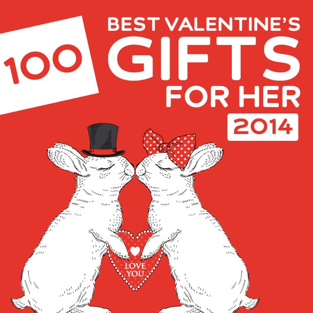 100 Best Valentines Day Gifts For Her Of 2014 Dodo Burd