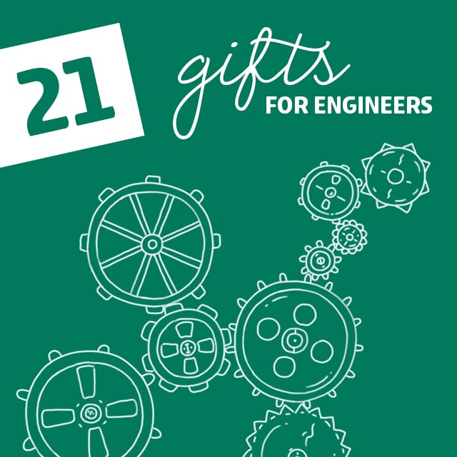 21 Creative Gift Ideas For Engineers Dodo Burd