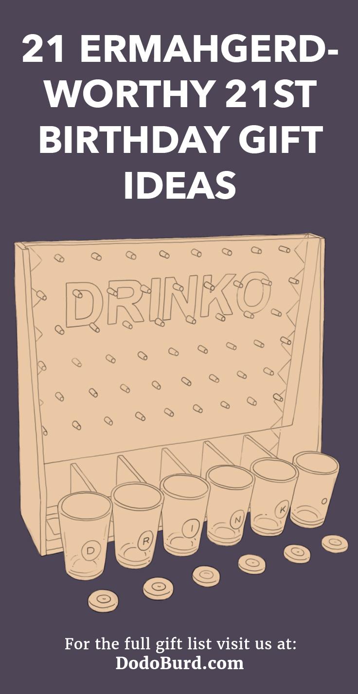21 Ermahgerd Worthy 21st Birthday Gift Ideas Dodo Burd