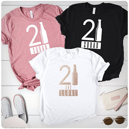 23 Funny And Clever 21st Birthday Shirts Dodo Burd