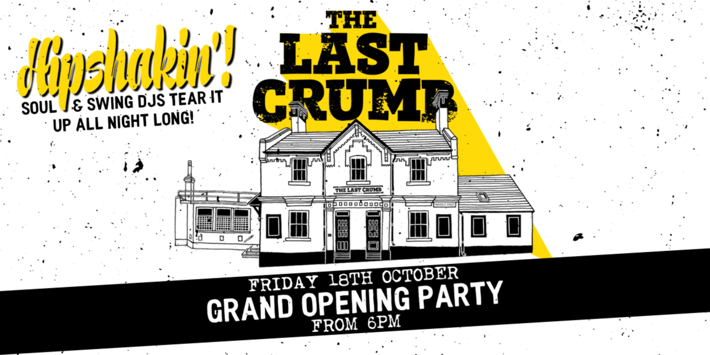 The Last Crumb Grand Opening Party Friday 18th October 6pm