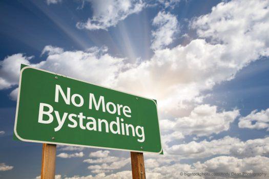 No More Bystanding