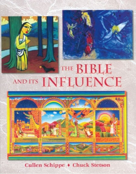 Bible Literacy Project published The Bible and Its Influence