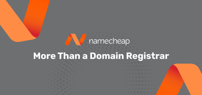 Namecheap More Than a Registrar
