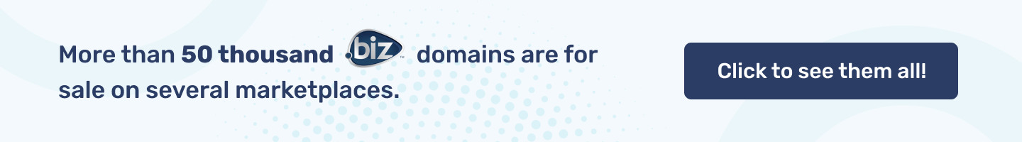 More than 50 thousand .BIZ  domains are for sale on several marketplaces.