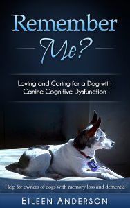 Remember Me? Book by Eileen Anderson on canine cognitive dysfunction