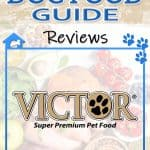 Victor Dog Food: 2020 Reviews, Recalls & Coupons