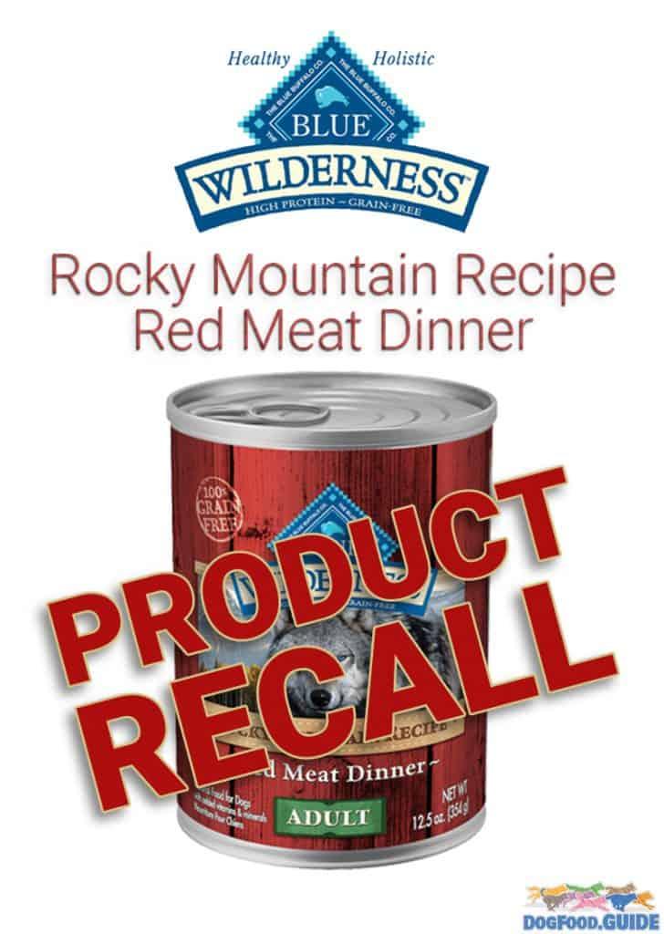 Blue Wilderness Rocky Mountain Recipe Red Meat Dinner Recall