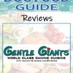 Gentle Giant Dog Food: 2021 Reviews, Recalls & Coupons