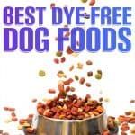 6 Best (Healthiest) Dye Free Dog Foods: Our [year] Review
