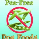 10 Best (Healthiest) Dog Foods without Peas & Legumes in 2020