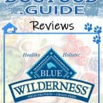 Blue Wilderness Dog Food Review 2021: Best Ancestral Diet?