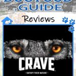 Crave Dog Food Review 2020: Best Canine Ancestral Diet?