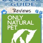 Only Natural Pet Dog Food Review 2021: Best All Natural Diet for Dogs?
