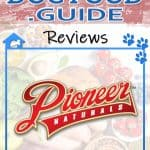 Pioneer Naturals Dog Food: 2021 Reviews, Recalls & Coupons
