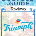 Triumph Dog Food Review 2020: Best Affordable Premium Dog Food?