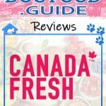 Canada Fresh Dog Food: 2020 Reviews, Recalls & Coupons
