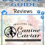 Canine Caviar Dog Food Review 2021: First & Best Alkaline Pet Food?