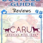 Caru Dog Food Review 2020: Nourish your Pets with Love