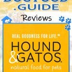 Hound and Gatos Dog Food: 2021 Reviews, Recalls & Coupons