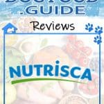 Nutrisca Dog Food: 2021 Reviews, Recalls & Coupons