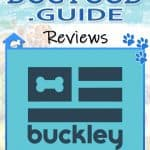 Buckley Dog Food Review 2020: All Natural Pet Food Option