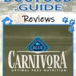 Blue Buffalo Carnivora Review 2021: The Pea & Potato Free Dog Food Line