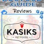 Kasiks Dog Food Review, Recalls & Coupons [year]