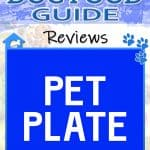 Pet Plate Dog Food Review: Is Fresh Food The Best?