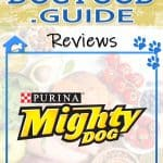 Mighty Dog Dog Food Review 2020: The Mightiest Food for Small Dogs?