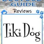 Tiki Dog Dog Food: 2020 Reviews, Recalls & Coupons