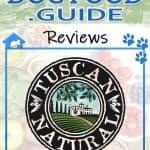 Tuscan Natural Dog Food: 2020 Reviews, Recalls & Coupons
