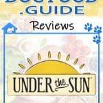 Under The Sun Dog Food Reviews, Recalls & Coupons [year]
